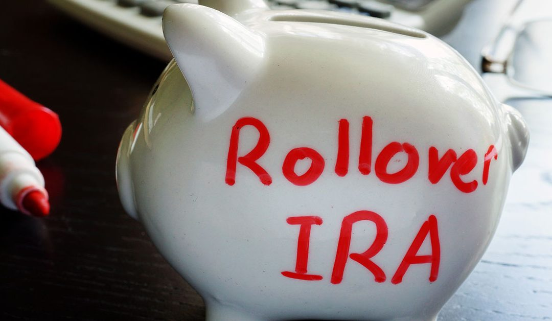 IRA Rollovers: Things To Know